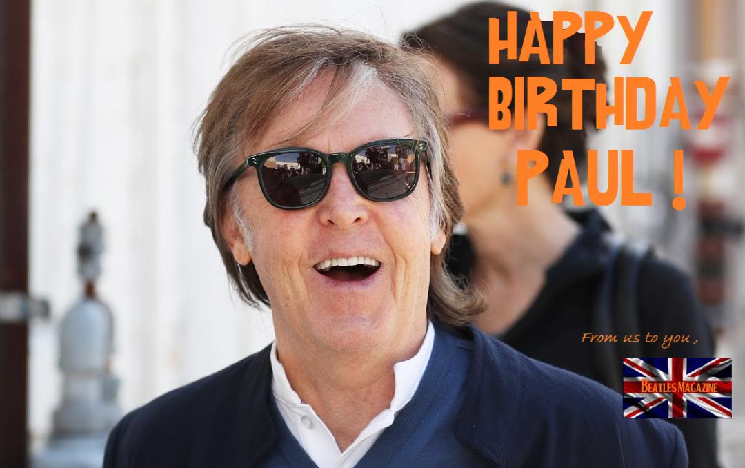 HAPPY BIRTHDAY PAUL ! – Beatles Magazine